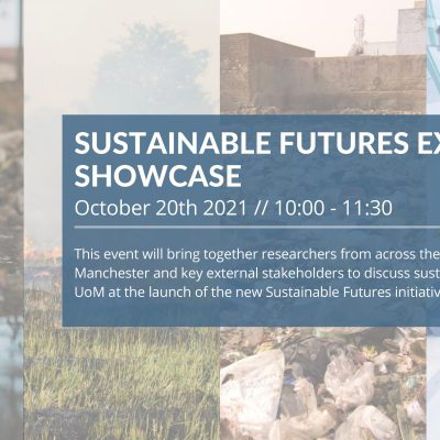 The University of Manchester Sustainable Futures External Showcase Launch